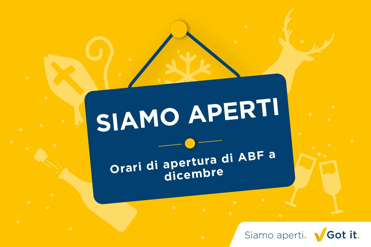 Orari di apertura di ABF a dicembre